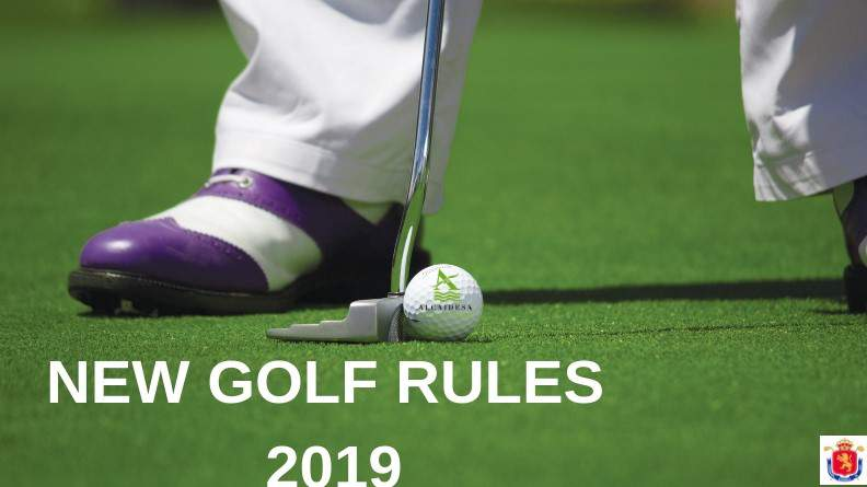 New Golf Rules from January 1, 2019. - Alcaidesa Links Golf Resort